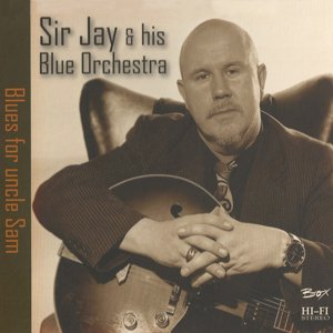 Sir Jay  - Blues For Uncle Sam
